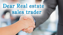 Dear Real estate sales trader